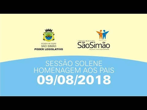 SESSÃO SOLENE - DIA DOS PAIS - 09/08/2018