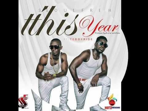 Soul Fresh - This Year ft. Teddy Ride (Liberian Music)
