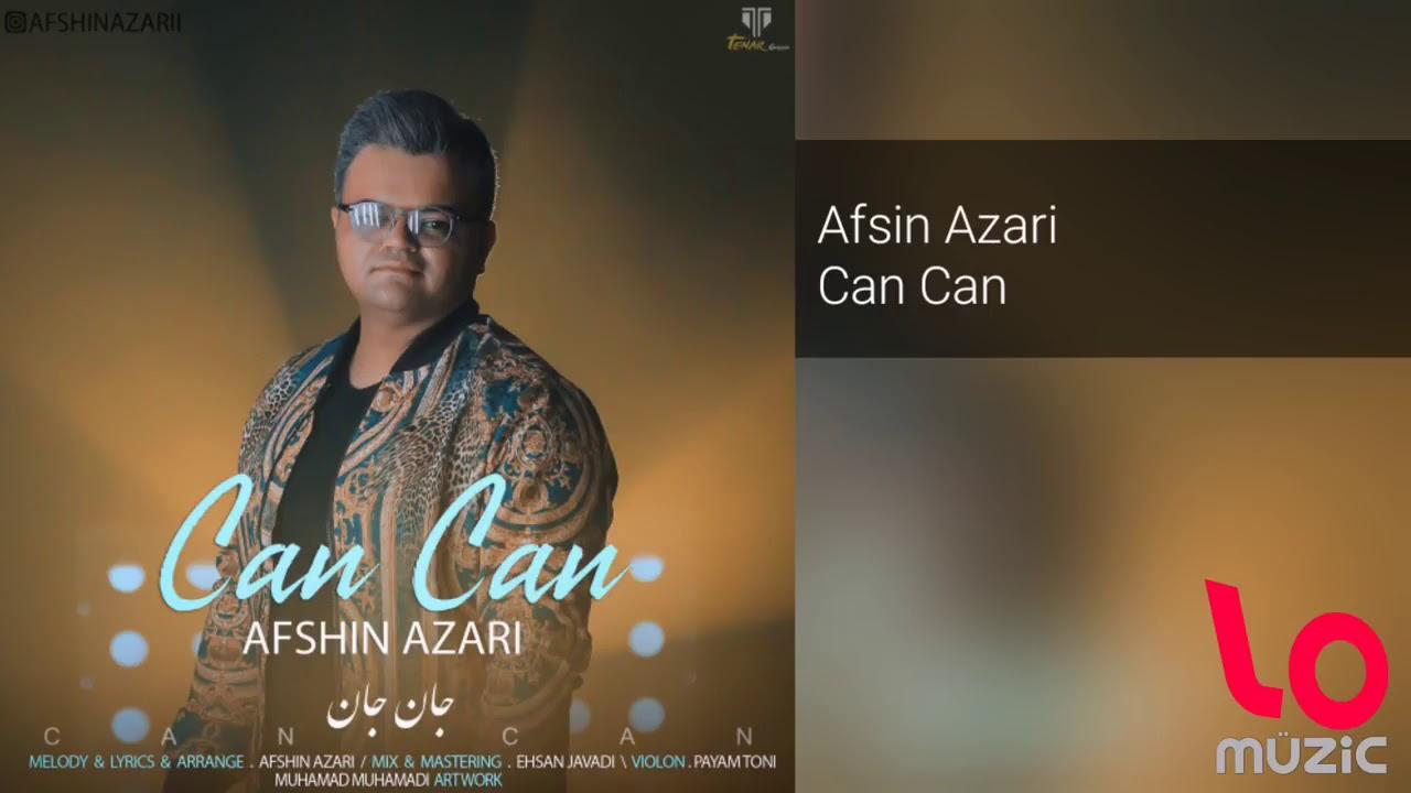 Can Can Iran Mahnisi Afshin Azeri 2019 Can Can Youtube