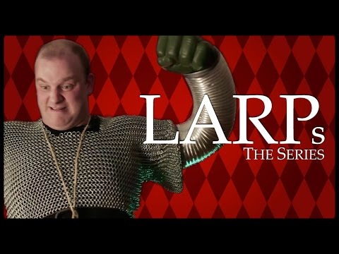 LARPs: The Series | Episode 05 - XP