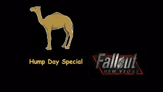 Hump Day Special Fallout New Vegas Ep. 2