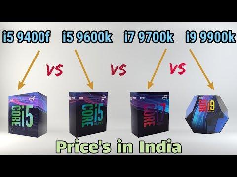 9900k Vs 9700k Vs 9600k Vs 9400f Prices In India