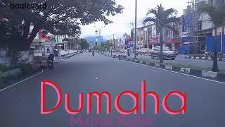 Download lagu Dumaha ~ Mamat Kolter