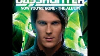 Repeat youtube video Basshunter: Now You're Gone Full Album