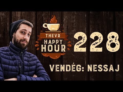 Beszélgetés a streamer életről Nessajjal   TheVR Happy Hour - 02.07.