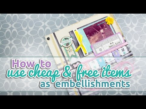 How to use cheap and free items as embellishments