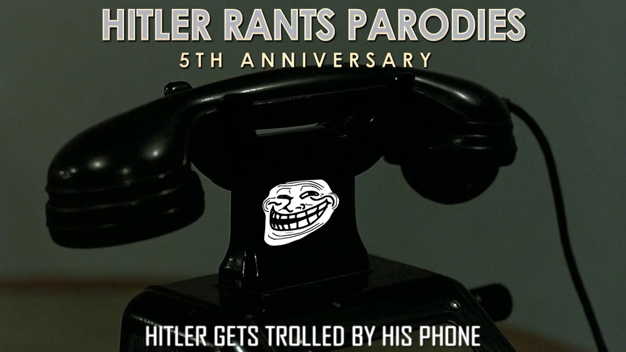 Hitler gets trolled by his phone