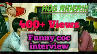 #coc #interview #funny CLASH OF CLANS (COC)FUNNY INTERVIEW || HOG RIDER!!! || JOKERZZZ CREATION
