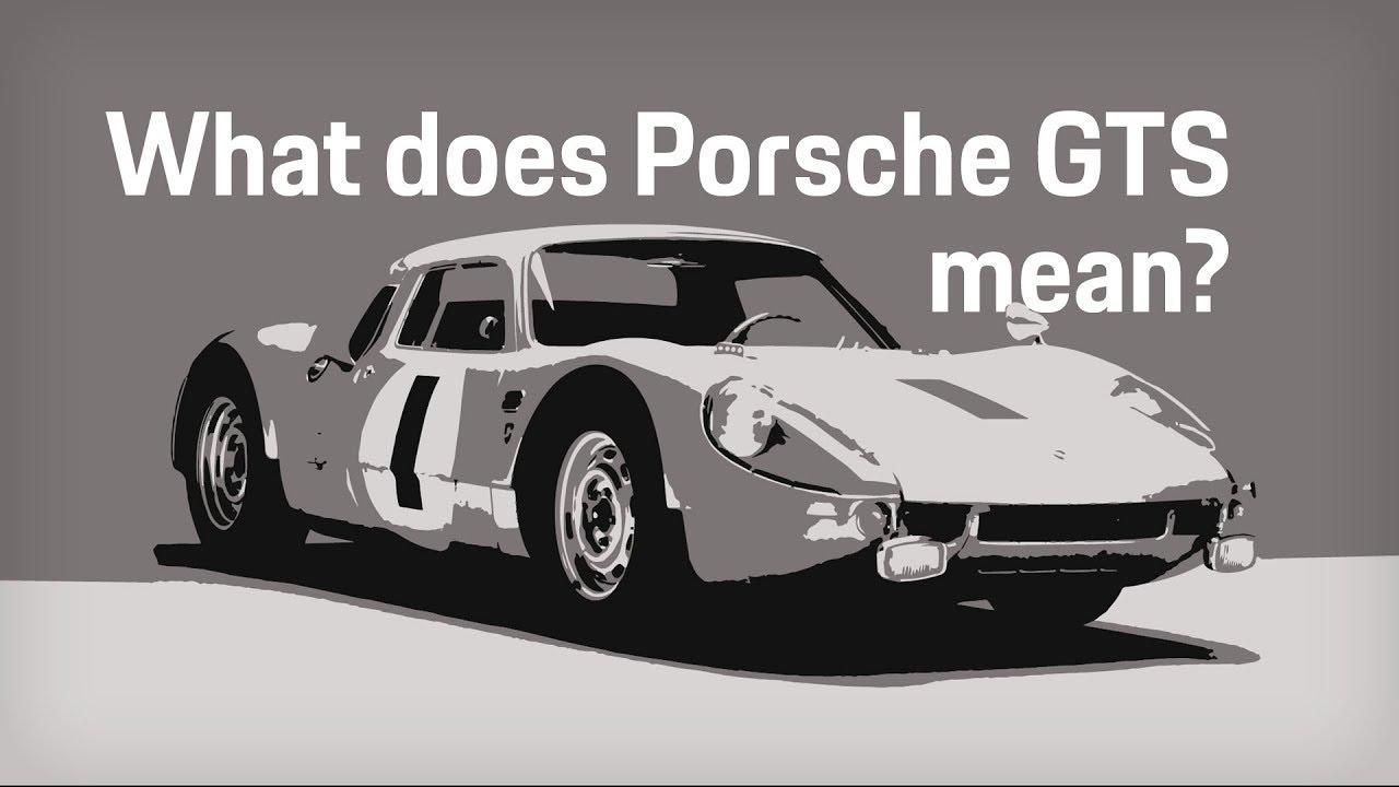 What Does Gts Mean Porsche Explains