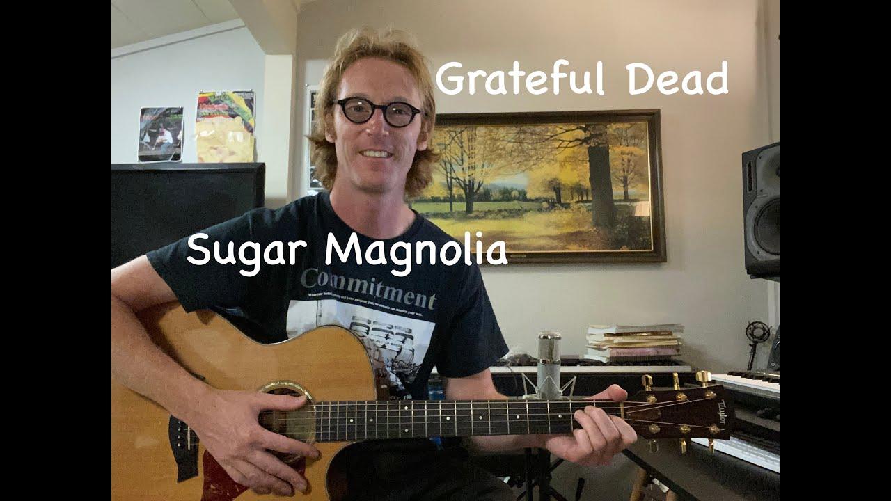 Sugar Magnolia   Guitar Lesson   Grateful Dead   Intro + Chords Tutorial