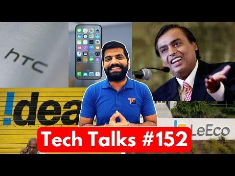 Tech Talks #152 - Jio Free till July, AirTel Fake Ad, S8 Security Issue, Idea 1GB Daily, HTC U