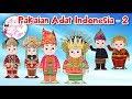 Pakaian Adat Indonesia   2   Budaya Indonesia   Dongeng Kita