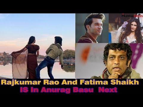Rajkumar Rao And Fatima Sana Shaikh In Anurag Basu's Next Mp3