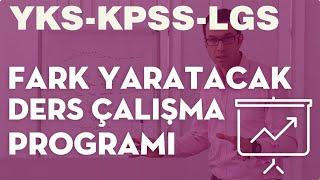 Fark Yaratacak Ders Çalışma Programı (YGS-LYS-TEOG-KPSS)