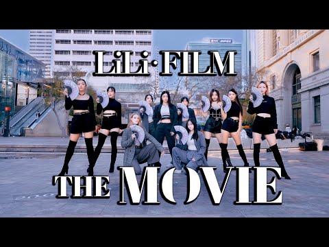 [DANCE IN PUBLIC] LILI's FILM [The Movie] Dance Cover
