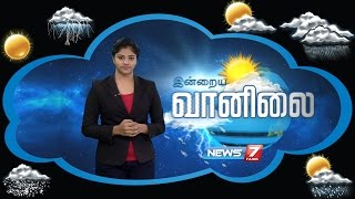 Weather Forecast | 12-09-2016 | News7 Tamil