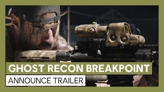 Ghost Recon Breakpoint: Official Announce Trailer