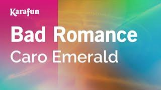 Karaoke Bad Romance - Caro Emerald *
