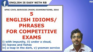 ENGLISH IDIOMS FROM UPSC CIVIL SERVICES (MAIN) EXAM, 2016 || ENGLISH LESSONS FOR COMPETITIVE EXAMS