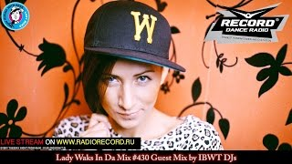 lady waks in da mix 430 16 05 2017 guest mix by ibwt djs 17 years of trust love