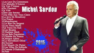 Best Songs Of Michel Sardou Michel Sardou