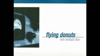 Flying Donuts-Last Straight Line