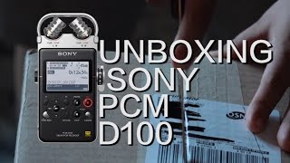 Unboxing Sony PCM D100 Hi-Res Portable Recorder / Field Recording