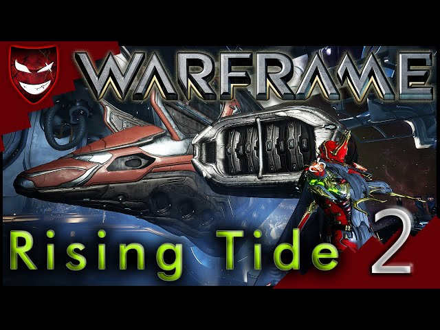 [Warframe] [Quest] Rising Tide - [2] Passive Progression