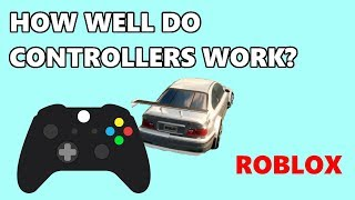 How Well Does A Controller Work Playing Roblox Racing Games