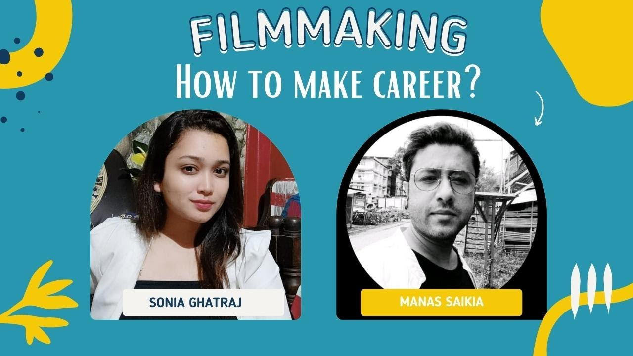 How to make career in Filmmaking | Manas Saikia | Placement Interview