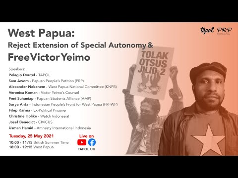 West Papua: Reject Extension of Special Autonomy and Free Victor Yeimo | 25 May 2021
