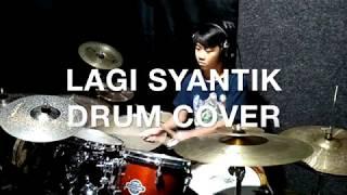 Siti Badriah - Lagi Syantik DRUM COVER by ELNOE BUDIMAN