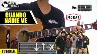 Cómo tocar Cuando Nadie Ve de MORAT en Guitarra | Tutorial + PDF GRATIS
