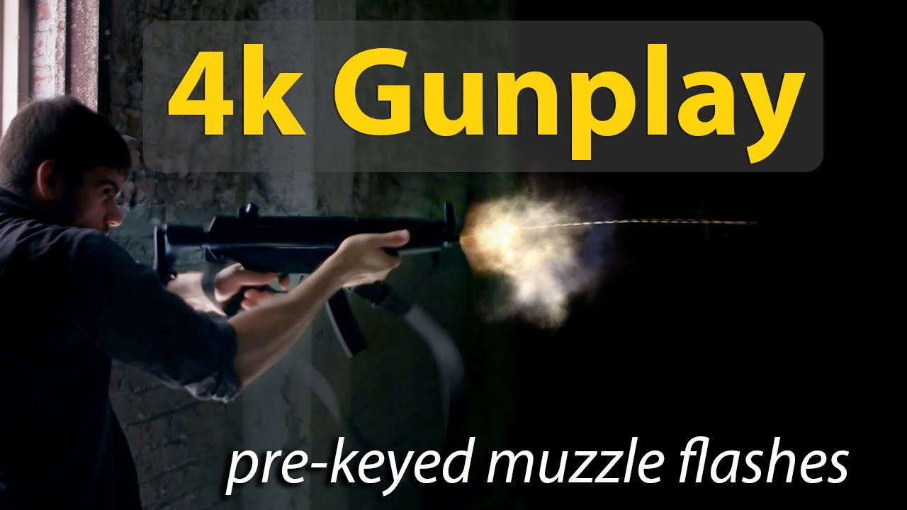 Pre-keyed Muzzle Flash Packs - 4k Gunplay: Real 4k Effects