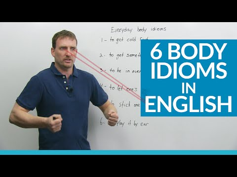 Learn 6 Body Idioms in English: get cold feet, play by ear...