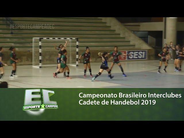 Finais do Campeonato Brasileiro Interclubes Cadete de Handebol 2019
