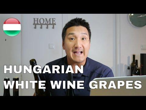 Hungarian White Wine Grapes