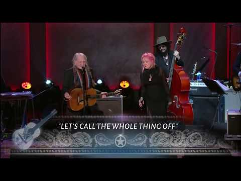 "Willie Nelson and Cyndi Lauper sing ""Let's Call The Whole Thing Off"" Live in Washington DC."