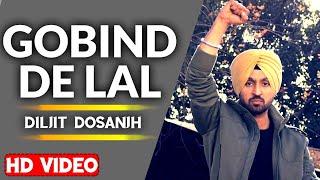 Gobind De Lal - Diljit Dosanjh | Parnaam Shaheeda Nu | Punjabi Songs