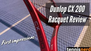 Dunlop CX 200 Racquet Review -…