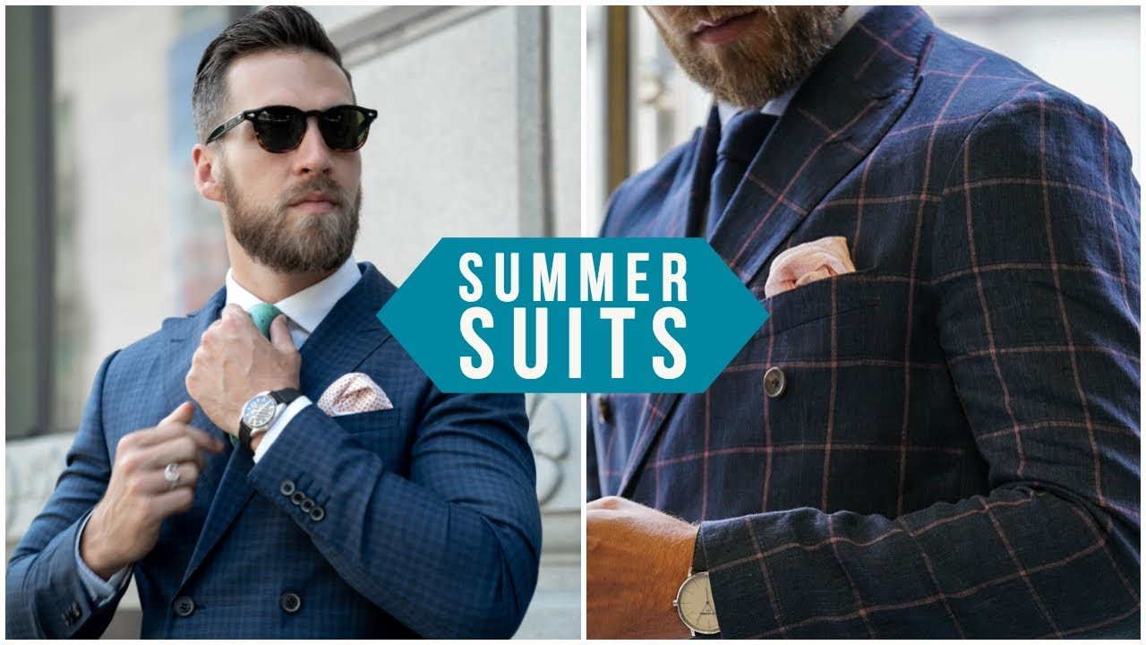 4 Ways To Wear Suits In Summer Men S Fashion 2018 Youtube