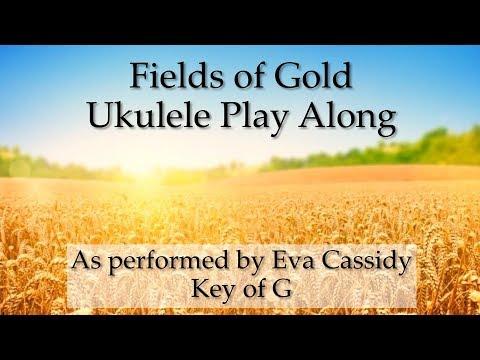 Fields Of Gold Eva Cassidy Ukulele Play Along
