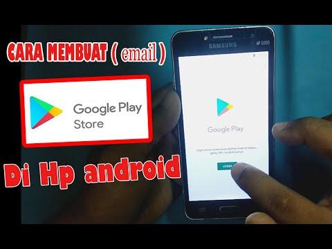 Video Cara Membuat Email Untuk Play Store