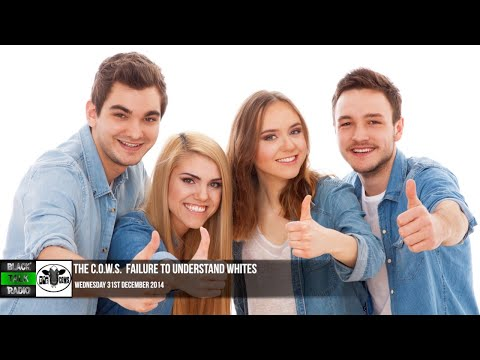 the-c.o.w.s.-failure-to-understand-whites