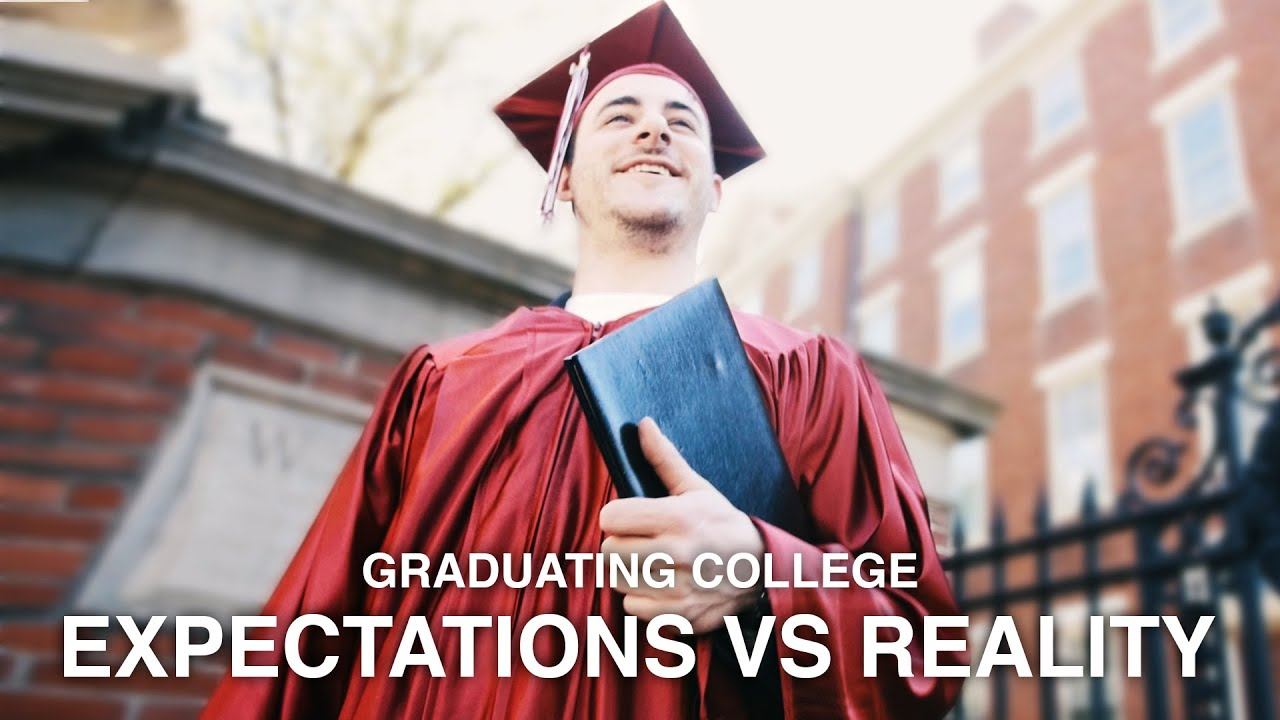 expectations vs reality graduating college