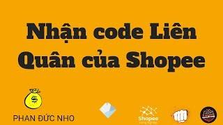 Nhận code liên quân của Shopee thế nào