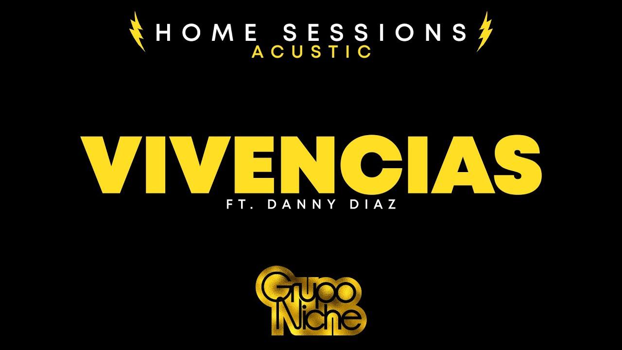 Grupo Niche - Vivencias (Home Sessions) Acustic