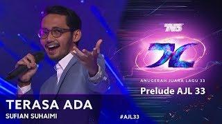 Terasa Ada - Sufian Suhaimi   Prelude #AJL33 (2019)
