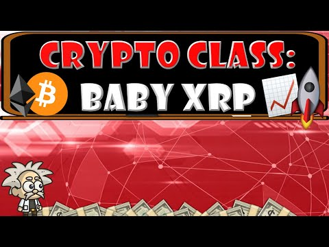 CRYPTO CLASS: BABY XRP | FREE REWARDS | NEW 2021 BSC TOKEN | LOCKED LIQUIDITY | DOXXED DEVELOPERS