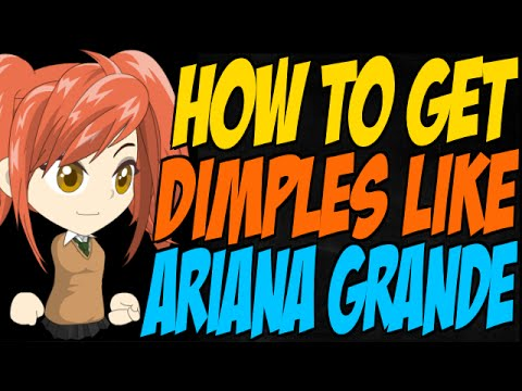 how-to-get-dimples-like-ariana-grande